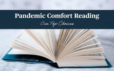 Pandemic Comfort Reading: Our Top Picks